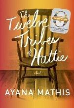 The Twelve Tribes of Hattie (Oprah's Book Club 2.0 Digital Edition)