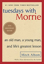TUESDAYS WITH MORRIE (EBK)
