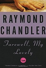 Farewell, My Lovely: A Novel (Philip Marlowe series)