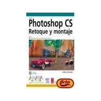 Photoshop Cs / How to Cheat in Photoshop: Retoque Y Montaje / The Art of Creating Photorealistic Montages - Updated for CS2