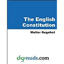 The English Constitution (digireads) (English Edition)