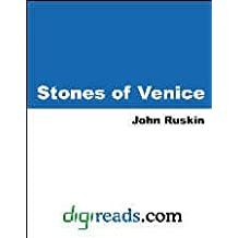 Stones of Venice (English Edition)