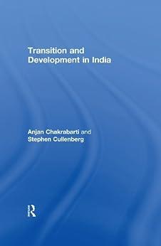 """Transition and Development in India (English Edition)"",作者:[Chakrabarti, Anjan, Cullenberg, Stephen]"