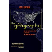 The New Geography: How the Digital Revolution Is Reshaping the American Landscape (English Edition)