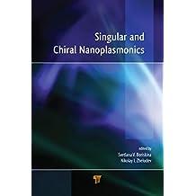 Singular and Chiral Nanoplasmonics (English Edition)