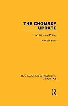 """The Chomsky Update (RLE Linguistics A: General Linguistics) (Routledge Library Editions: Linguistics) (English Edition)"",作者:[Salkie, Raphael]"