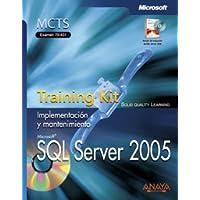 SQL Server 2005: Training Kit. Examen 70-431