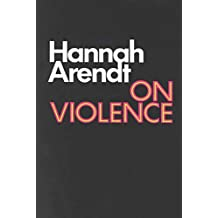 On Violence (Harvest Book) (English Edition)