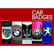 Car Badges: The Ultimate Guide to Automotive Logos Worldwide