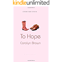 To Hope (Broken Roads Romance Book 5) (English Edition)