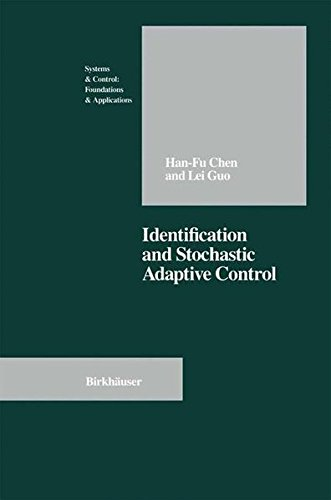 Identification and Stochastic Adaptive Control