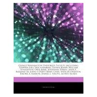 Articles on George Washington University Faculty, Including: Stephen Joel Trachtenberg, Steven Knapp, William Staughton, Orin Kerr, Jonathan Turley, J