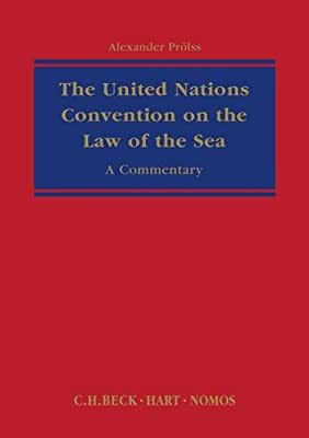 The United Nations Convention on the Law of the Sea: A Commentary.pdf