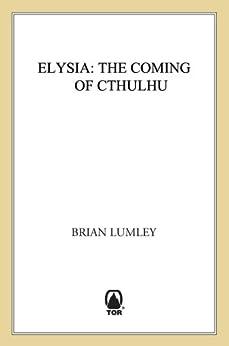 """Elysia (Titus Crow Book 6) (English Edition)"",作者:[Lumley, Brian]"