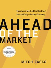 """Ahead of the Market: The Zacks Method for Spotting Stocks Early -- In Any Economy (English Edition)"",作者:[Zacks, Mitch]"
