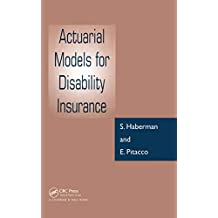 Actuarial Models for Disability Insurance (English Edition)