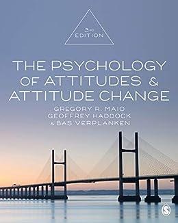 """The Psychology of Attitudes and Attitude Change (English Edition)"",作者:[Maio, Gregory R., Haddock, Geoffrey, Verplanken, Bas]"