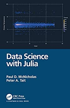 """Data Science with Julia (English Edition)"",作者:[McNicholas, Paul D., Tait, Peter]"