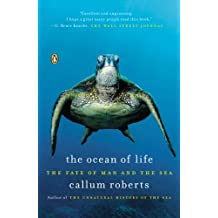 The Ocean of Life: The Fate of Man and the Sea (English Edition)