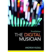 The Digital Musician (English Edition)