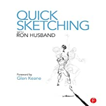 Quick Sketching with Ron Husband (English Edition)