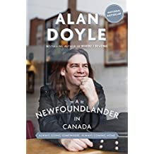 A Newfoundlander in Canada: Always Going Somewhere, Always Coming Home (English Edition)