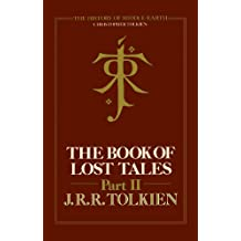 The Book of Lost Tales 2 (The History of Middle-earth, Book 2) (English Edition)