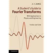 A Student's Guide to Fourier Transforms: With Applications in Physics and Engineering (Student's Guides) (English Edition)