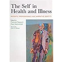 The Self in Health and Illness: Patients, Professionals and Narrative Identity (English Edition)