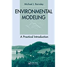 Environmental Modeling: A Practical Introduction (English Edition)
