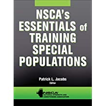 NSCA's Essentials of Training Special Populations (English Edition)