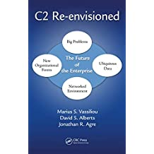 C2 Re-envisioned: The Future of the Enterprise (English Edition)
