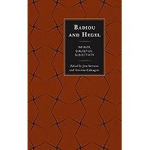 Badiou and Hegel: Infinity, Dialectics, Subjectivity (English Edition)