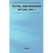 Royal Ark Mariner - Ritual No. 1 (English Edition)