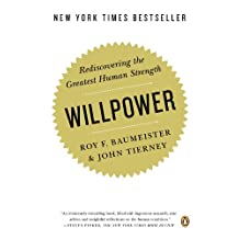 Willpower: Rediscovering the Greatest Human Strength (English Edition)