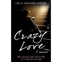 Crazy Love (English Edition)