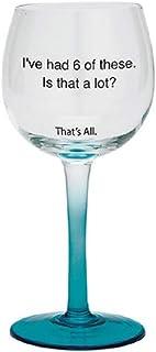 SANTA BARBARA I've Had 6 Of These Stemmed 酒杯
