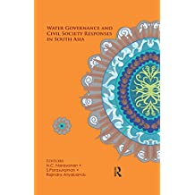 Water Governance and Civil Society Responses in South Asia (English Edition)