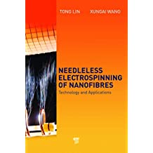 Needleless Electrospinning of Nanofibers: Technology and Applications (English Edition)