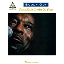 Buddy Guy - Damn Right, I've Got the Blues Songbook (Guitar Recorded Versions) (English Edition)