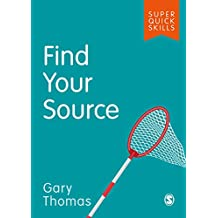 Find Your Source (Super Quick Skills) (English Edition)