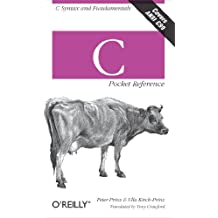 C Pocket Reference: C Syntax and Fundamentals (English Edition)