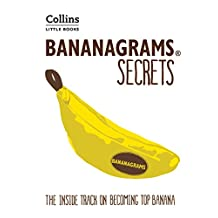 BANANAGRAMS® Secrets: The Inside Track on Becoming Top Banana (Collins Little Books) (English Edition)