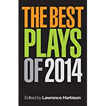 The Best Plays of 2014 (Applause Books) (English Edition)