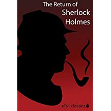 The Return of Sherlock Holmes (Xist Classics Book 1) (English Edition)