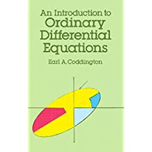 An Introduction to Ordinary Differential Equations (Dover Books on Mathematics) (English Edition)