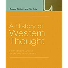 A History of Western Thought: From Ancient Greece to the Twentieth Century (English Edition)
