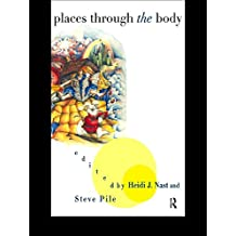 Places Through the Body (English Edition)