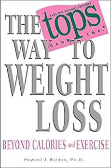 """The TOPS Way to Weight Loss (English Edition)"",作者:[Rankin, Howard]"