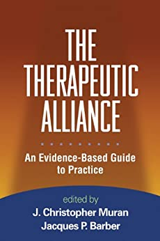 """""""The Therapeutic Alliance: An Evidence-Based Guide to Practice (English Edition)"""",作者:[Muran, J. Christopher]"""